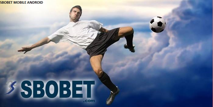 SBOBET MOBILE ANDROID